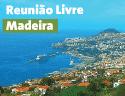 Reuniões Livres – Madeira começam a 6 de julho